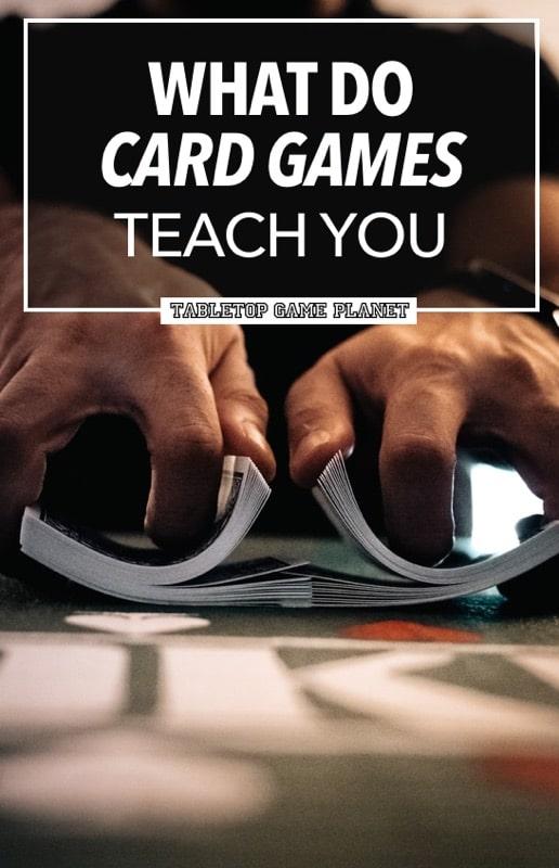 What do card games teach you