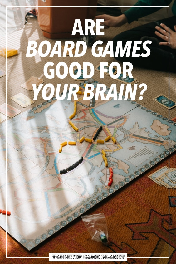Are board games good for your brain