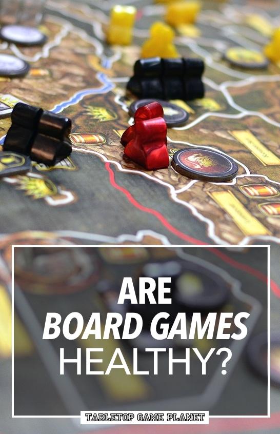 Are board games healthy