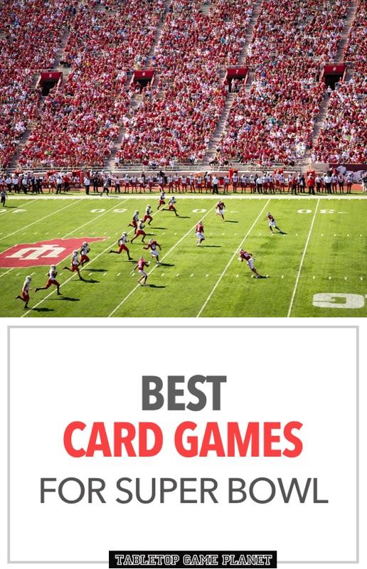 Best card games for Super Bowl
