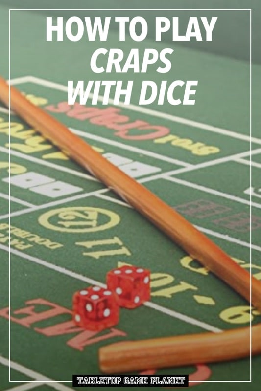How to play craps with dice