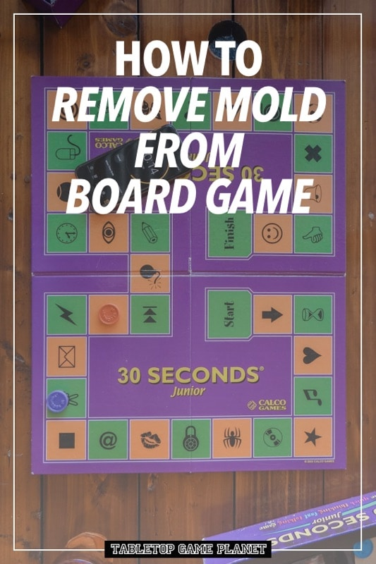 How to remove mold from board game