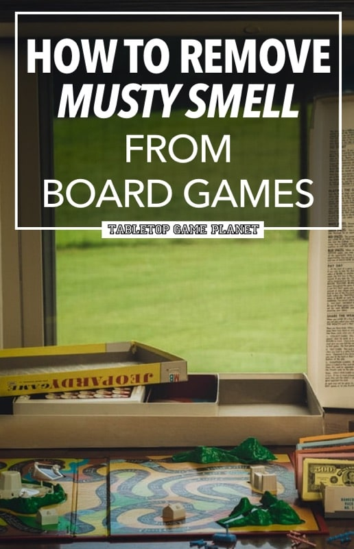 How to remove must smell from board games