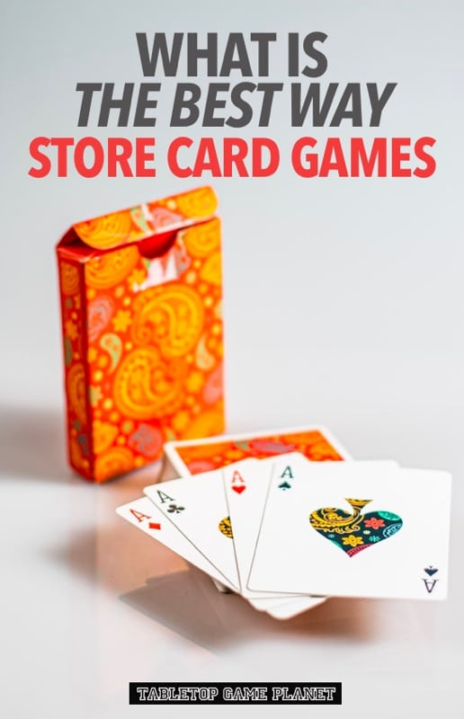 How to store card games