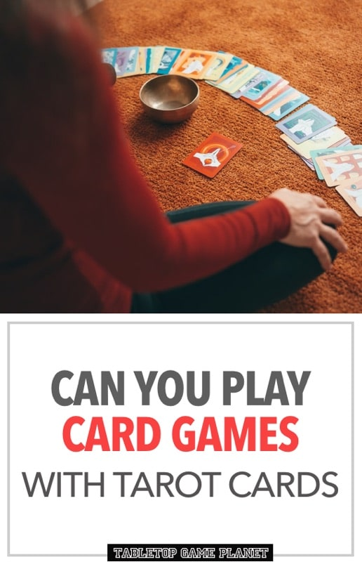 How to play card games with tarot cards