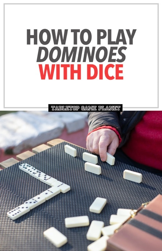 How to play dominoes with dice