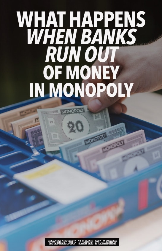 Can bank run out of money in Monopoly