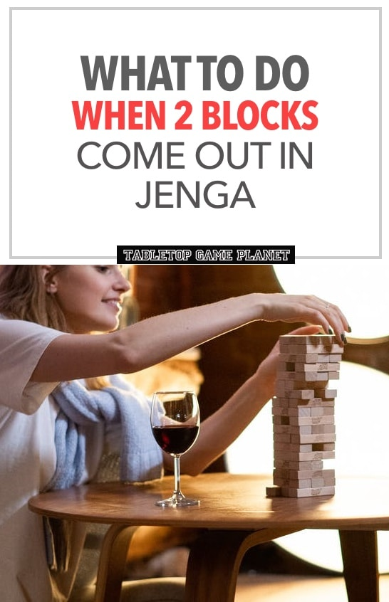 can two blocks come out in Jenga