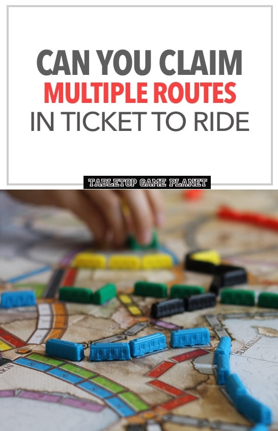Can you claim multiple routes in Ticket to Ride
