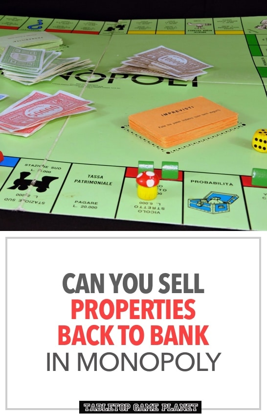 Can you sell properties back to the bank in Monopoly