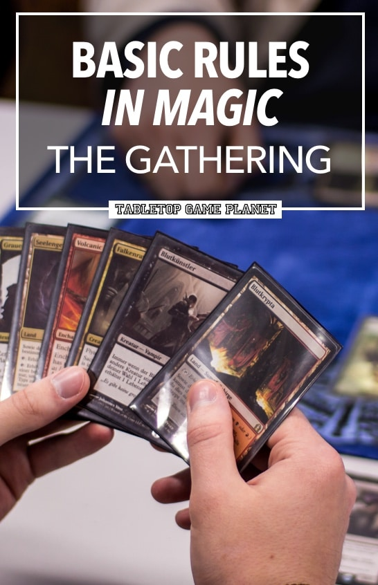 What are basic rules for Magic the Gathering