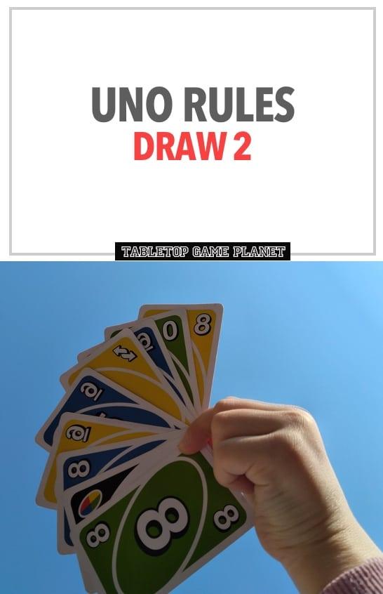 Draw 2 UNO rules