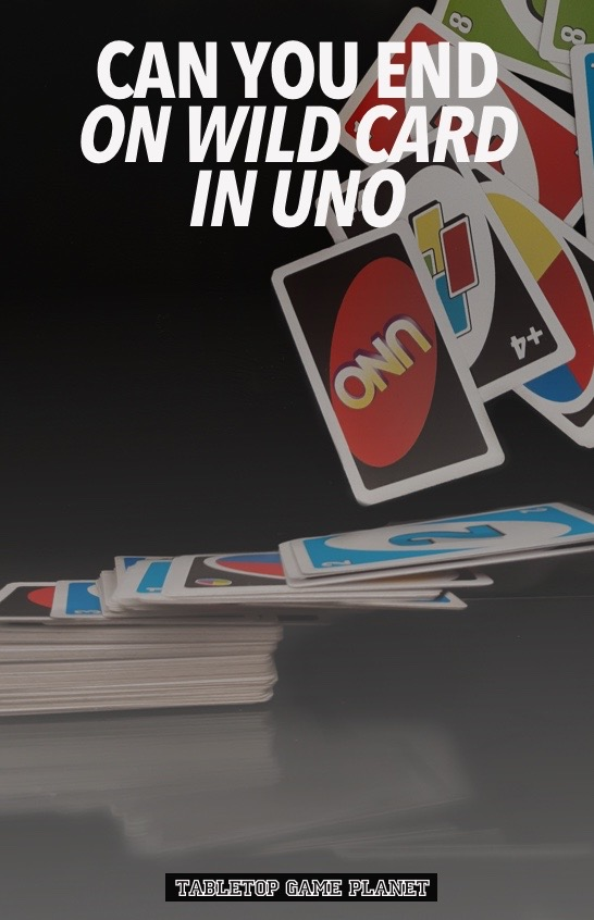 end on a wild card in UNO