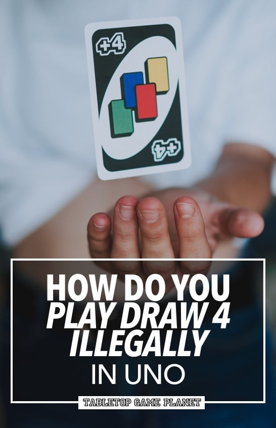 Play Draw 4 illegally in UNO