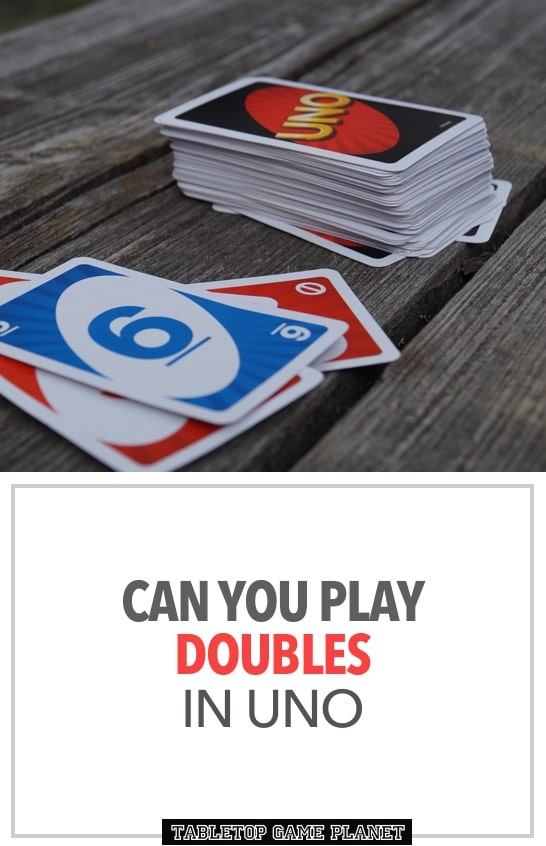 Rule for playing doubles in UNO