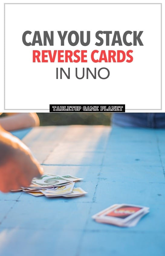 stack reverse cards in UNO