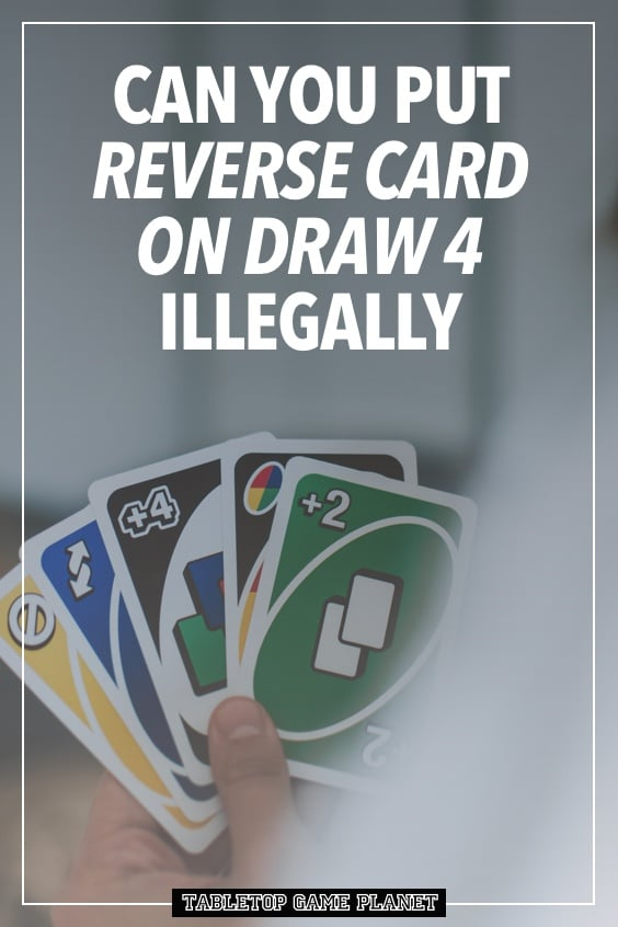 Ways to play Reverse on a Draw 4 in UNO